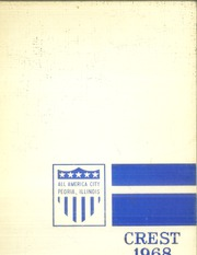1968 Edition, Peoria High School - Crest Yearbook (Peoria, IL)