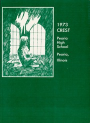 Page 5, 1973 Edition, Peoria High School - Crest Yearbook (Peoria, IL) online yearbook collection