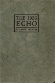 Page 1, 1926 Edition, Victory Township High School - Echo Yearbook (Roanoke, IL) online yearbook collection