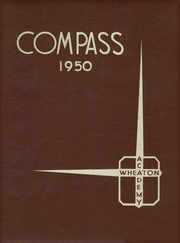 Page 1, 1950 Edition, Wheaton Academy - Compass Yearbook (Wheaton, IL) online yearbook collection
