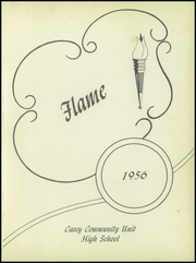 Page 5, 1956 Edition, Casey High School - Flame Yearbook (Casey, IL) online yearbook collection