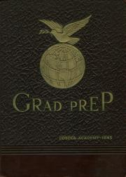Page 1, 1945 Edition, Loyola Academy - Grad Prep Yearbook (Chicago, IL) online yearbook collection