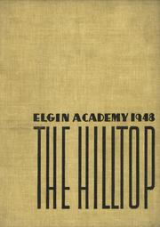 Elgin Academy - Hilltop Yearbook (Elgin, IL) online yearbook collection, 1948 Edition, Page 1