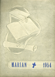 1954 Edition, St Mary Academy - Marian Yearbook (Nauvoo, IL)