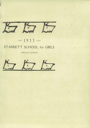 Page 5, 1933 Edition, Starrett School for Girls - Starette Yearbook (Chicago, IL) online yearbook collection