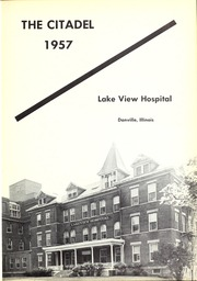Page 5, 1957 Edition, Lakeview Hospital School of Nursing - Annual Yearbook (Danville, IL) online yearbook collection