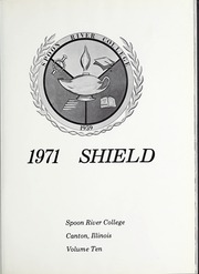 Page 5, 1971 Edition, Spoon River College - Shield Yearbook (Canton, IL) online yearbook collection