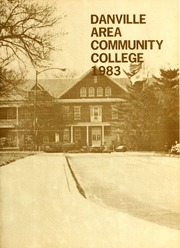 Page 1, 1983 Edition, Danville Area Community College - Chronicle Yearbook (Danville, IL) online yearbook collection