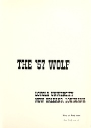 Page 5, 1957 Edition, Loyola University - Wolf Yearbook (New Orleans, LA) online yearbook collection