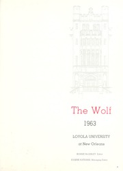 Page 5, 1963 Edition, Loyola University - Wolf Yearbook (New Orleans, LA) online yearbook collection