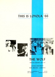 Page 5, 1966 Edition, Loyola University - Wolf Yearbook (New Orleans, LA) online yearbook collection