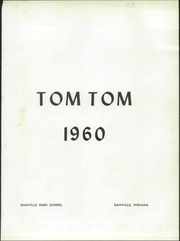 Page 5, 1960 Edition, Danville High School - Tom Tom Yearbook (Danville, IN) online yearbook collection