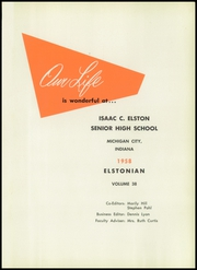 Page 5, 1958 Edition, Elston High School - Elstonian Yearbook (Michigan City, IN) online yearbook collection