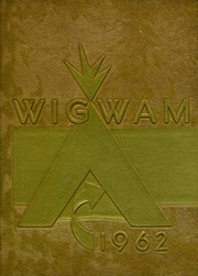 Warren Central High School - Wigwam Yearbook (Indianapolis, IN) online yearbook collection, 1962 Edition, Page 1