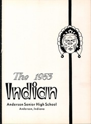 Page 5, 1953 Edition, Anderson High School - Indian Yearbook (Anderson, IN) online yearbook collection