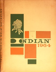 1964 Edition, Anderson High School - Indian Yearbook (Anderson, IN)