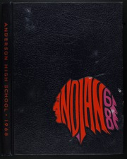 1968 Edition, Anderson High School - Indian Yearbook (Anderson, IN)