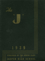 1939 Edition, Jasper High School - J Yearbook (Jasper, IN)