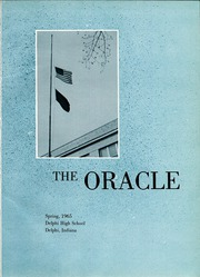 Page 5, 1965 Edition, Delphi High School - Oracle Yearbook (Delphi, IN) online yearbook collection