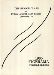 Page 5, 1965 Edition, Triton Central High School - Tigerama Yearbook (Fairland, IN) online yearbook collection