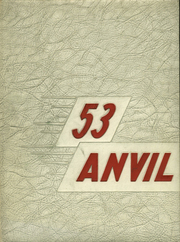Page 1, 1953 Edition, Washington High School - Anvil Yearbook (East Chicago, IN) online yearbook collection