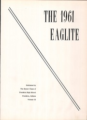 Page 5, 1961 Edition, Frankton High School - Eaglite Yearbook (Frankton, IN) online yearbook collection