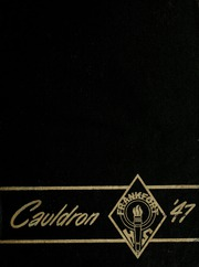 1947 Edition, Frankfort High School - Cauldron Yearbook (Frankfort, IN)
