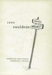Page 5, 1954 Edition, Frankfort High School - Cauldron Yearbook (Frankfort, IN) online yearbook collection