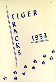 1953 Edition, Lacrosse High School - Tiger Tracks Yearbook (Lacrosse, IN)