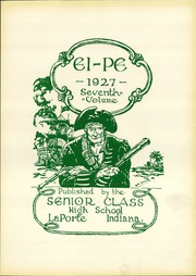 Page 7, 1927 Edition, La Porte High School - El Pe Yearbook (La Porte, IN) online yearbook collection