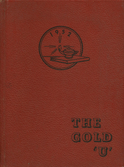 1952 Edition, Union High School - Gold U Yearbook (Dugger, IN)