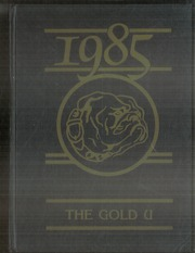1985 Edition, Union High School - Gold U Yearbook (Dugger, IN)