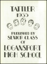 Page 5, 1935 Edition, Logansport High School - Tattler Yearbook (Logansport, IN) online yearbook collection