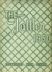 Page 1, 1950 Edition, Logansport High School - Tattler Yearbook (Logansport, IN) online yearbook collection