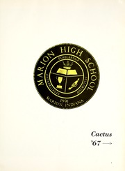 Page 5, 1967 Edition, Marion High School - Cactus Yearbook (Marion, IN) online yearbook collection