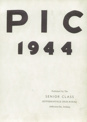 Page 7, 1944 Edition, Jeffersonville High School - Pic Yearbook (Jeffersonville, IN) online yearbook collection