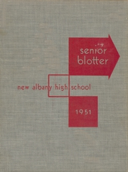 New Albany High School - Senior Blotter Yearbook (New Albany, IN) online yearbook collection, 1951 Edition, Page 1