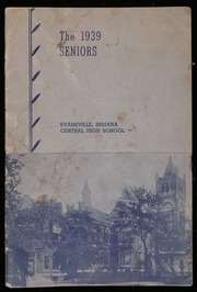 1939 Edition, Central High School - Sagas Yearbook (Evansville, IN)