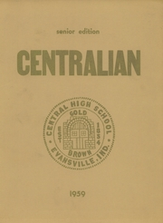 1959 Edition, Central High School - Sagas Yearbook (Evansville, IN)