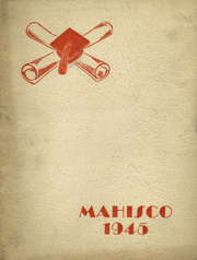 1945 Edition, Madison High School - Mahisco Yearbook (Madison, IN)