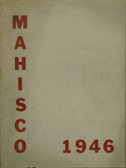 1946 Edition, Madison High School - Mahisco Yearbook (Madison, IN)