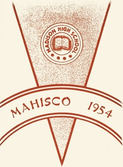 1954 Edition, Madison High School - Mahisco Yearbook (Madison, IN)