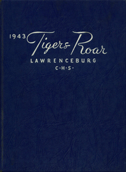 1943 Edition, Lawrenceburg High School - Orange and Black Yearbook (Lawrenceburg, IN)