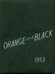 1953 Edition, Lawrenceburg High School - Orange and Black Yearbook (Lawrenceburg, IN)