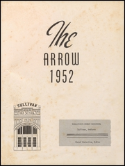 Page 5, 1952 Edition, Sullivan High School - Arrow Yearbook (Sullivan, IN) online yearbook collection