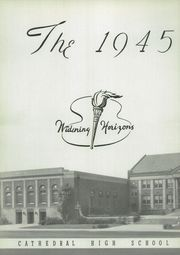 Page 8, 1945 Edition, Cathedral High School - Cathedran Yearbook (Indianapolis, IN) online yearbook collection