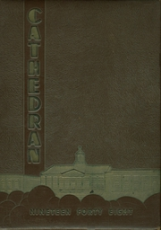 1948 Edition, Cathedral High School - Cathedran Yearbook (Indianapolis, IN)