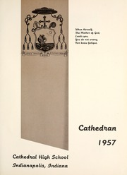 Page 5, 1957 Edition, Cathedral High School - Cathedran Yearbook (Indianapolis, IN) online yearbook collection