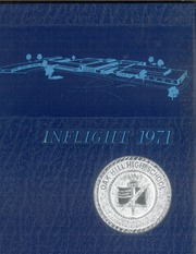 1971 Edition, Oak Hill High School - Inflight Yearbook (Converse, IN)