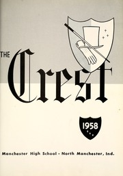 Page 5, 1958 Edition, Manchester High School - Crest Yearbook (North Manchester, IN) online yearbook collection
